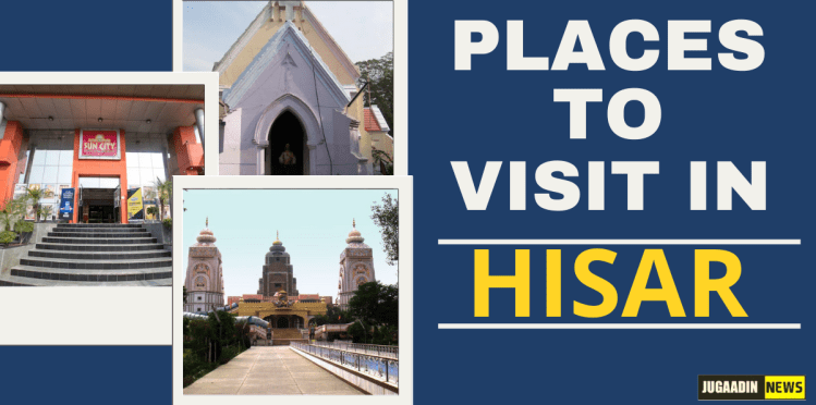 places to visit in Hisar