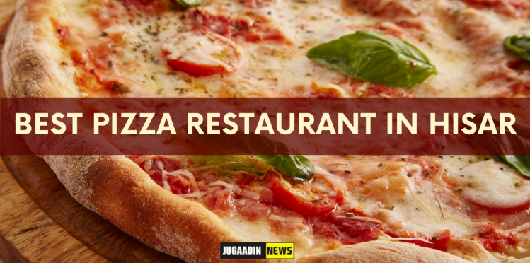 best pizza resturants in Hisar