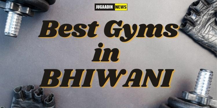 Gyms in Bhiwani