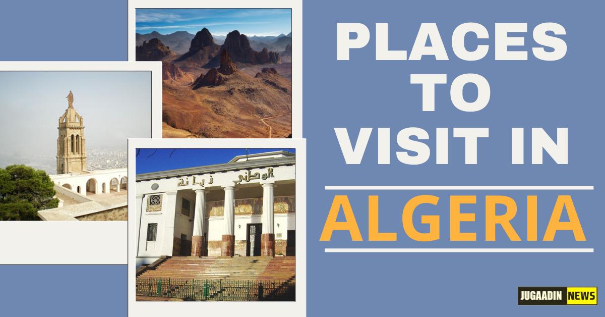 places to visit in Algeria