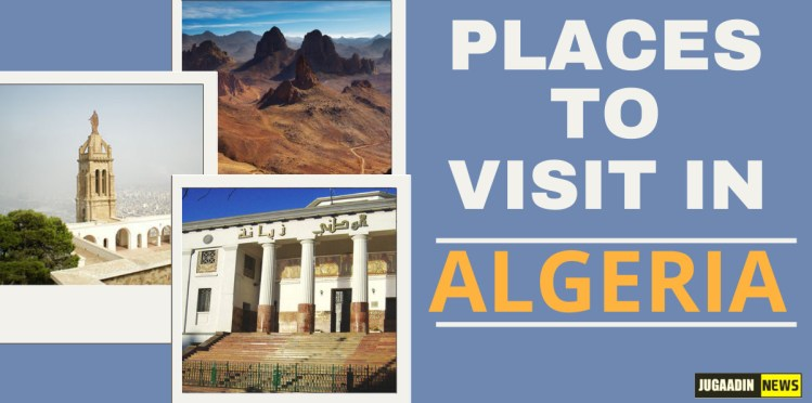 places to visit in Algeria