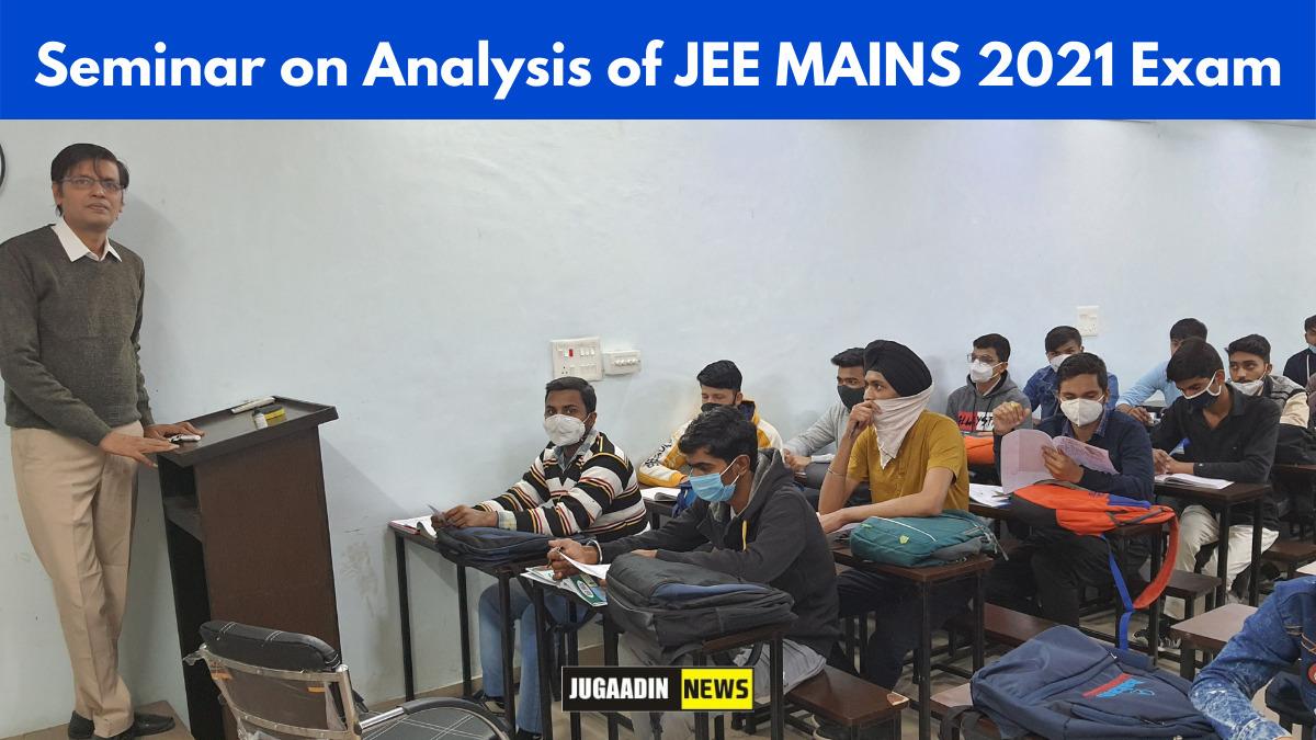 seminar on JEE mains 2021 Exam