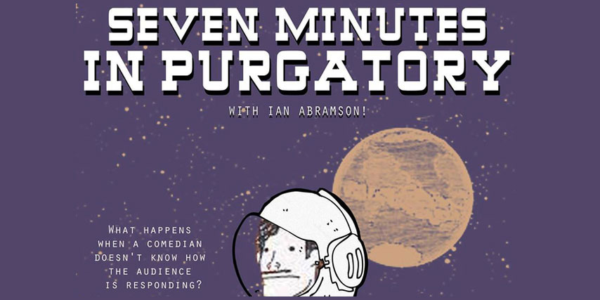 Seven Minutes in Purgatory