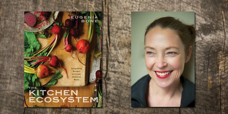 Eugenia Bone The Kitchen Ecosystem
