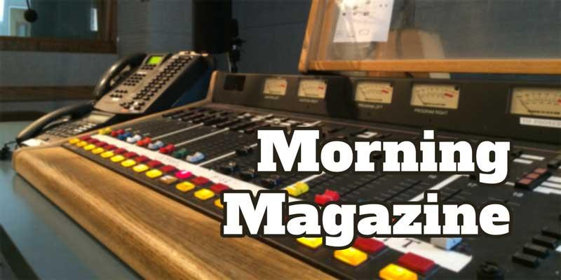 Morning Magazine