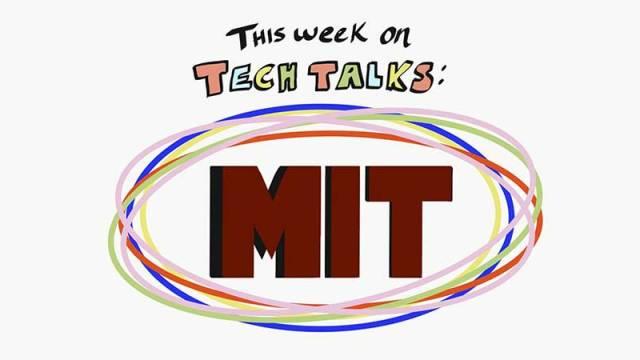 tech talks mit