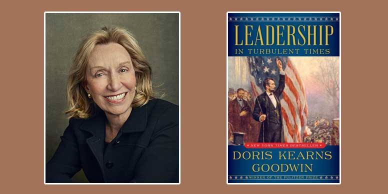 "Booktalk: Doris Kearns Goodwin's ""Leadership: In Turbulent Times"""