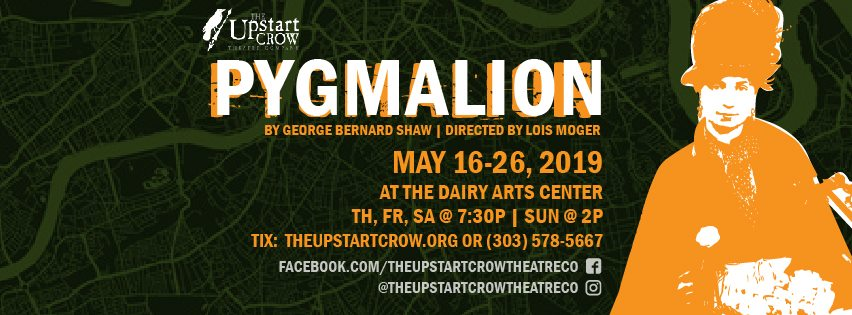 """Pygmalion"" By Boulder's Upstart Crow Labor of Love for Director and her Cast, Crew"
