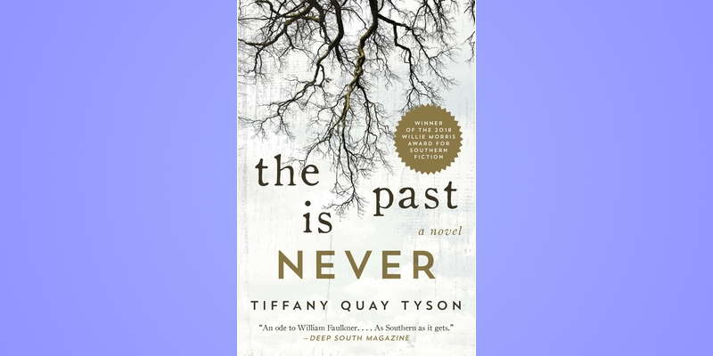 "Radio Bookclub: Tiffany Quay Tyson and ""The Past is Never"""