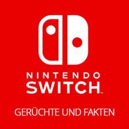 Nintendo Switch – Neue Gerüchte und Fakten!