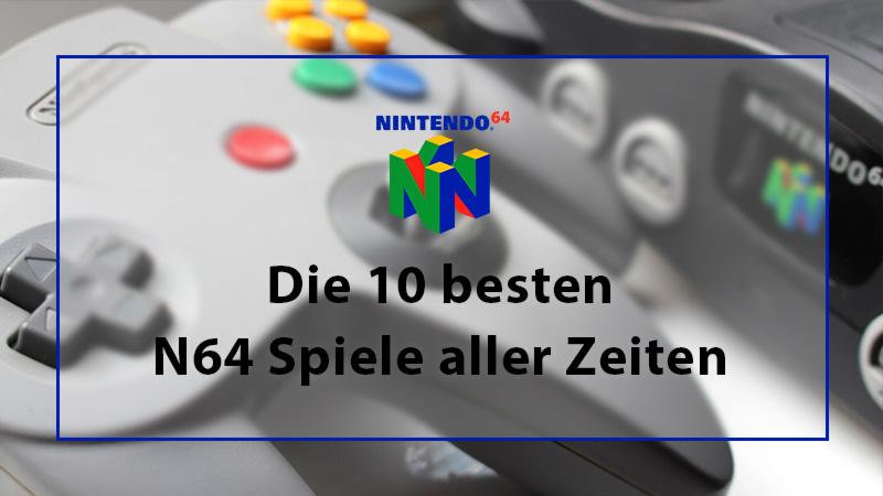 besten N64 Spiele