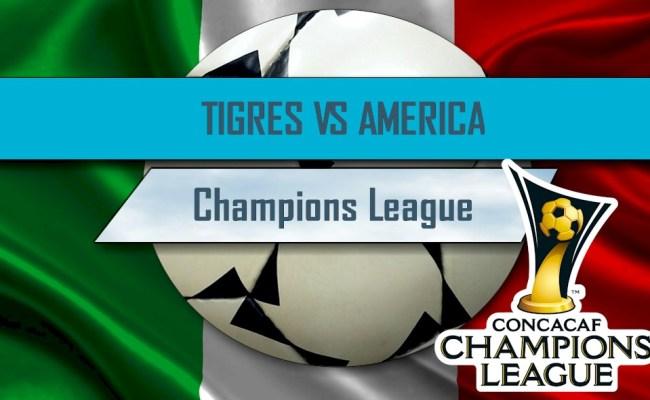 Tigres Uanl Vs América 2016 En Vivo Score Concacaf