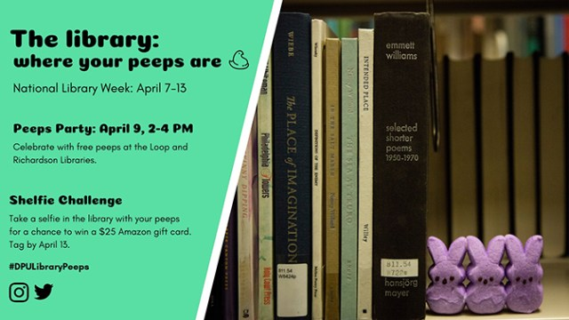 The library: where your peeps are. National Library Week: April 7-13