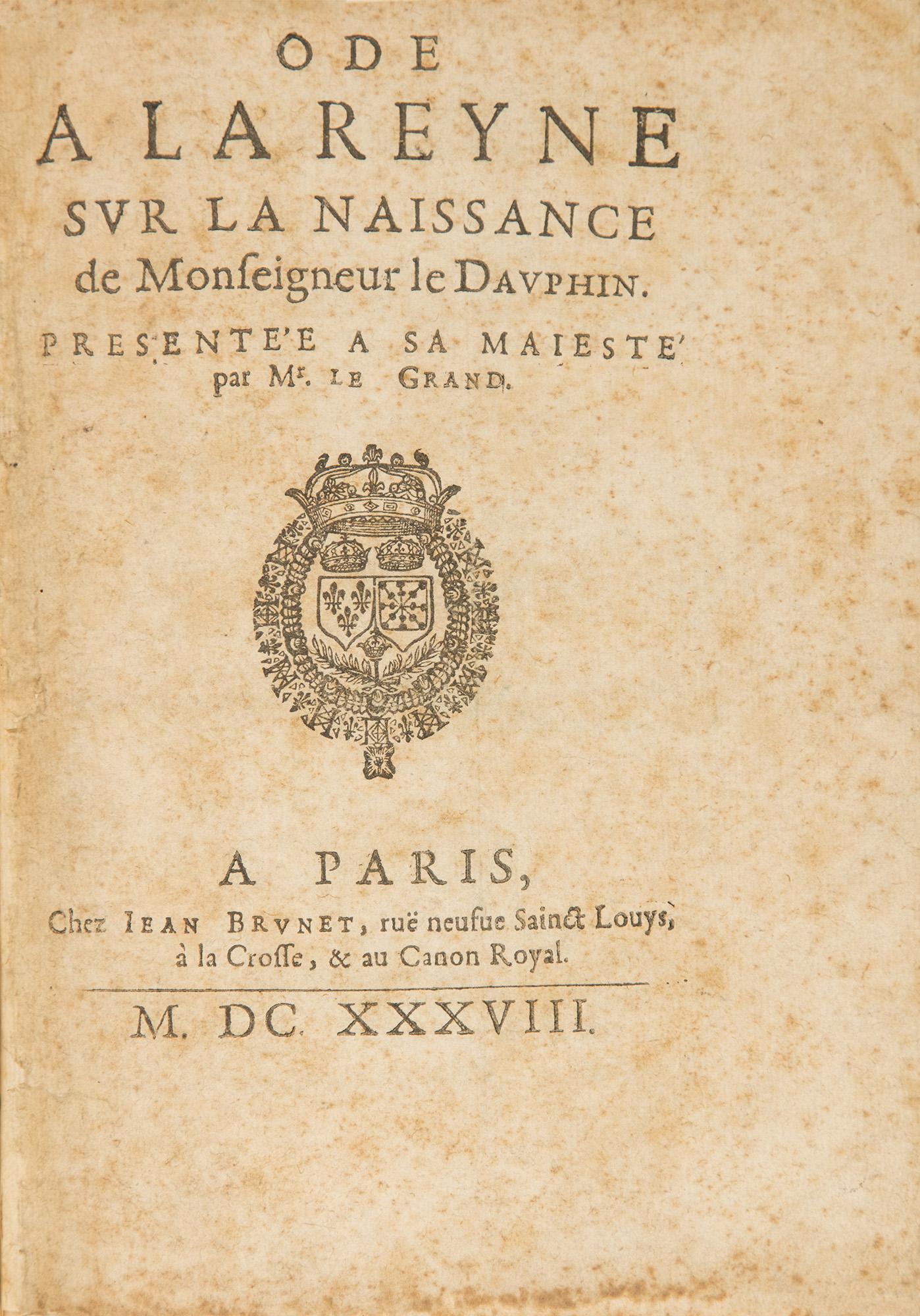 Ode a la Reyne sur la naissance de Monseigneur le Dauphin, 1638.