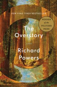 The Overstory: A Novel by Richard Powers (New York Times Bestseller, Winner of the Pulitzer Prize) book cover