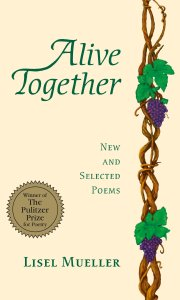 Cover of Alive Together by Lisel Mueller