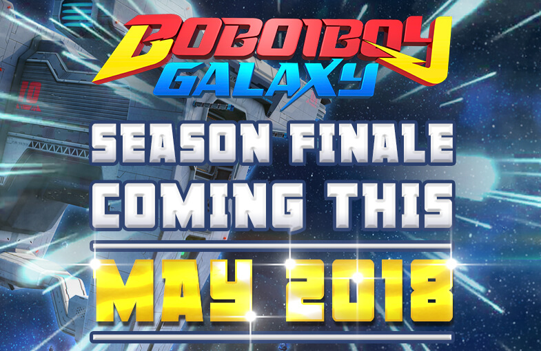 BoBoiBoy Galaxy Back With New Episodes Starting This 17 May!