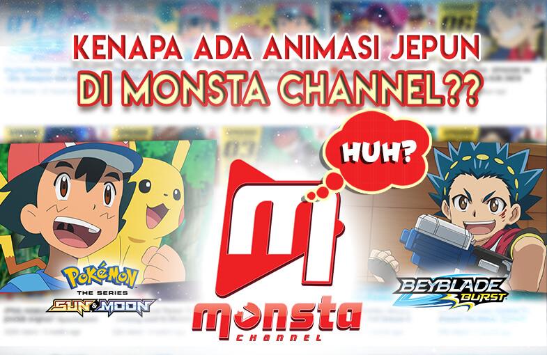 Kenapa Ada Animasi Jepun Di Monsta Channel?