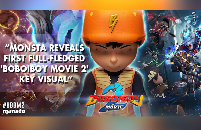 Monsta Reveals First Full-fledged 'BoBoiBoy Movie 2' Key Visual