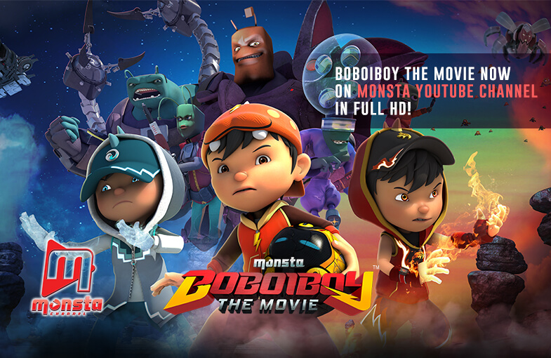 Watch BoBoiBoy The Movie on Monsta YouTube Channel in Full HD