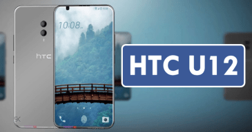 HTC U12 leaks heavily: Dual cameras, Dual SIM variants, 256GB of storage