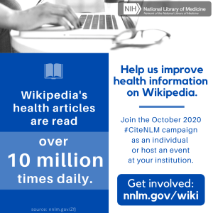 infographic with blue and white background. text reads Wikipedia's health articles are read over 10 million times daily. advertises citeNLM wikipedia campaign for fall 2020