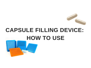 Capsule Filling Device