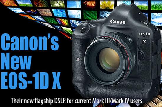 Canon EOS-1D X…New !!!
