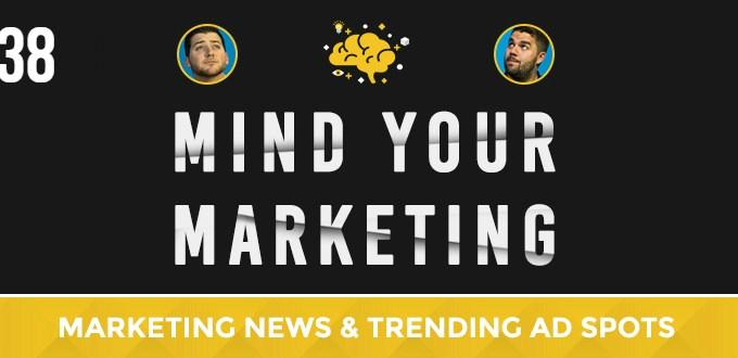 Mind Your Marketing Episode #38