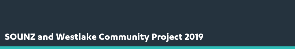 SOUNZ and Westlake Community Project 2019