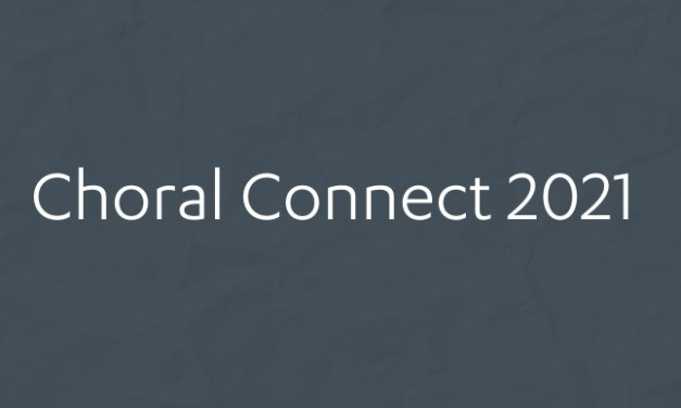 Choral Connect 2021