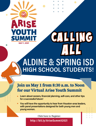 Arise Youth Summit, May 1, 2021 for Aldine & Spring ISD High School Students