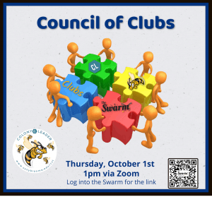 Council of Clubs Meeting Thursday October 1, 2020 at 1:00 pm via Zoom. Check the Swarm for Zoom link.
