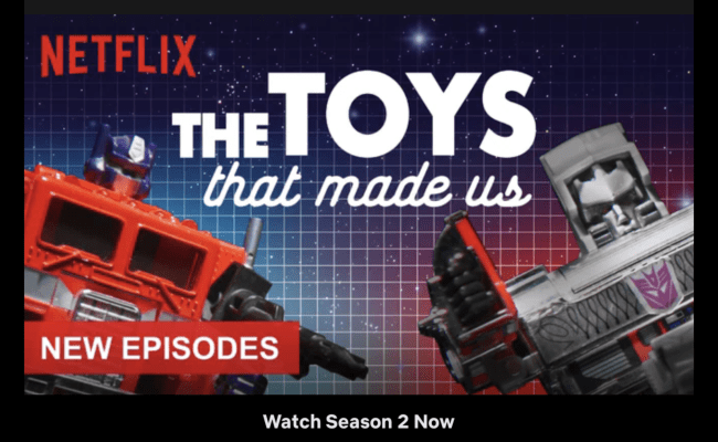 Netflix S The Toys That Made Us Season 2 Available Online