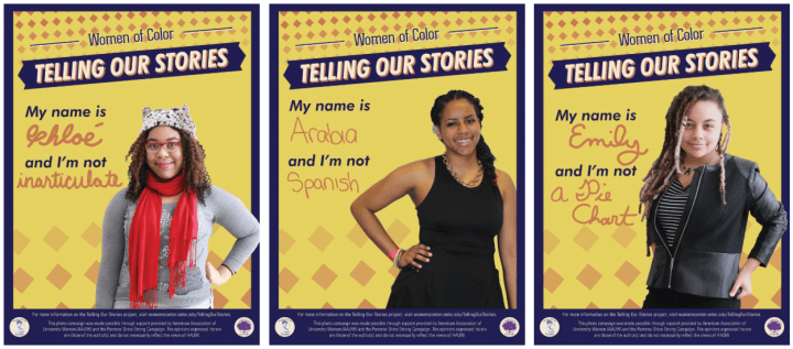 """Posters of three women for the Women of Color """"Telling our stories"""" project fighting back against stereotypes."""