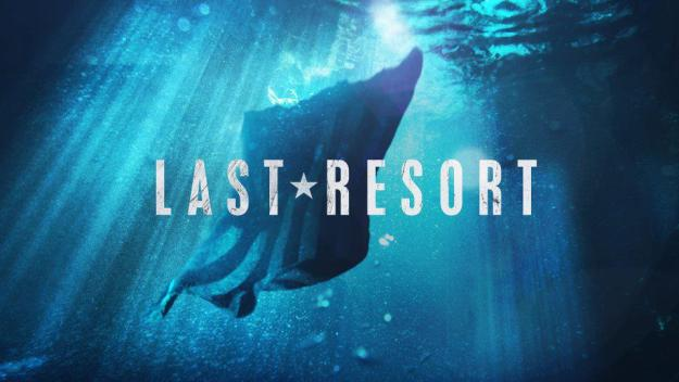ABC's 'Last Resort' - Submariner Critique