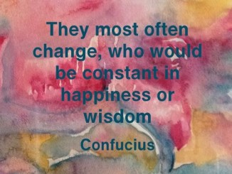 Change, happiness and wisdom