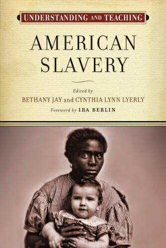 "Photo: Cover of ""Teaching American Slavery"" book"