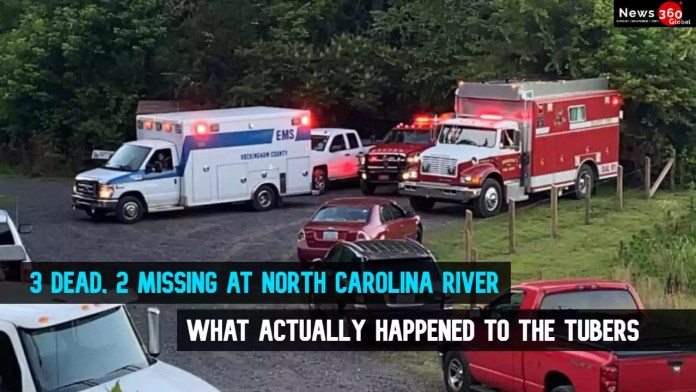 3 dead, 2 missing at North Carolina river Virginia after a group of tubers going over Duke Energy dam