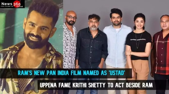 Rams-New-Pan-India-Film-Named-as-Ustad-Uppena-fame-Krithi-Shetty-to-act-beside-Ram