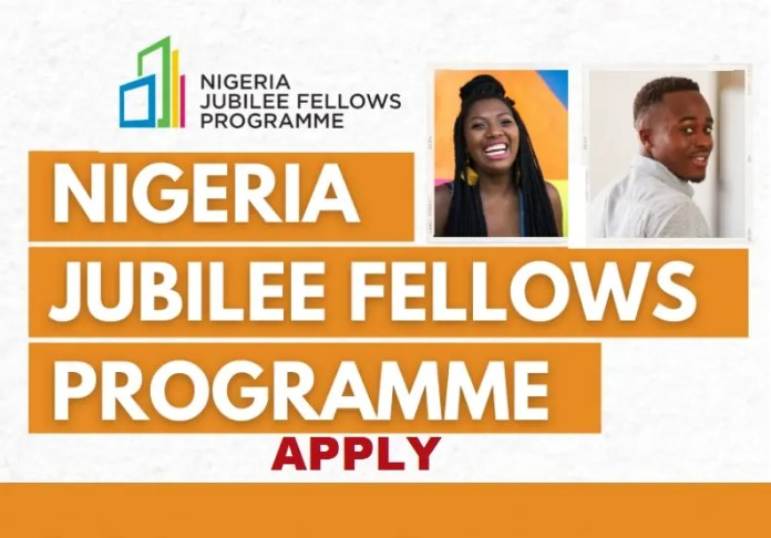 Federal Government of Nigeria Jubilee Fellows Programme – Apply Here