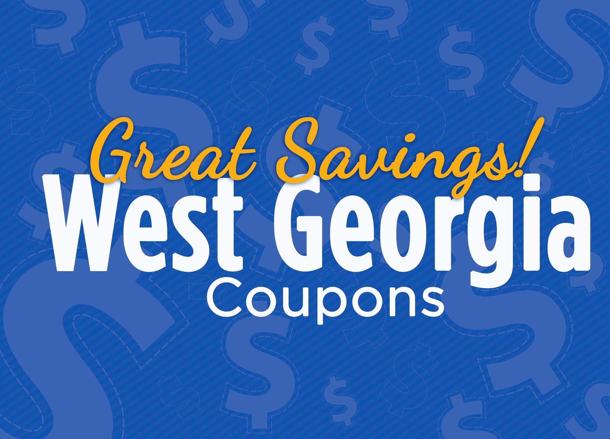 Great Savings - West Georgia Coupons