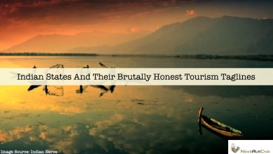 Photo of Indian States And Their Brutally Honest Tourism Taglines