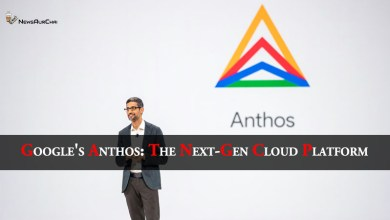 Photo of Google's Anthos: The Next-Gen Cloud Platform