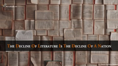 Photo of The Decline Of Literature Is The Decline Of A Nation