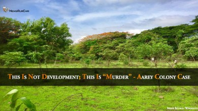 "This is not development; this is ""Murder"" - Aarey Colony Case"