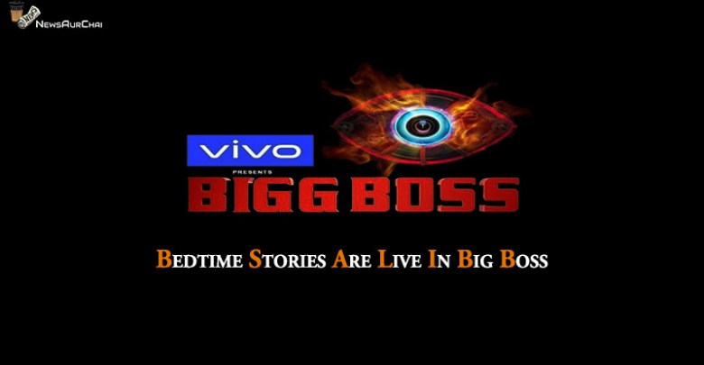 Bedtime Stories Are Live In Big Boss