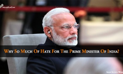 Why So Much Of Hate For The Prime Minister Of India?