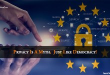 Privacy Is A Myth, Just Like Democracy!