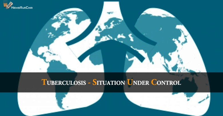 Tuberculosis - Situation Under Control